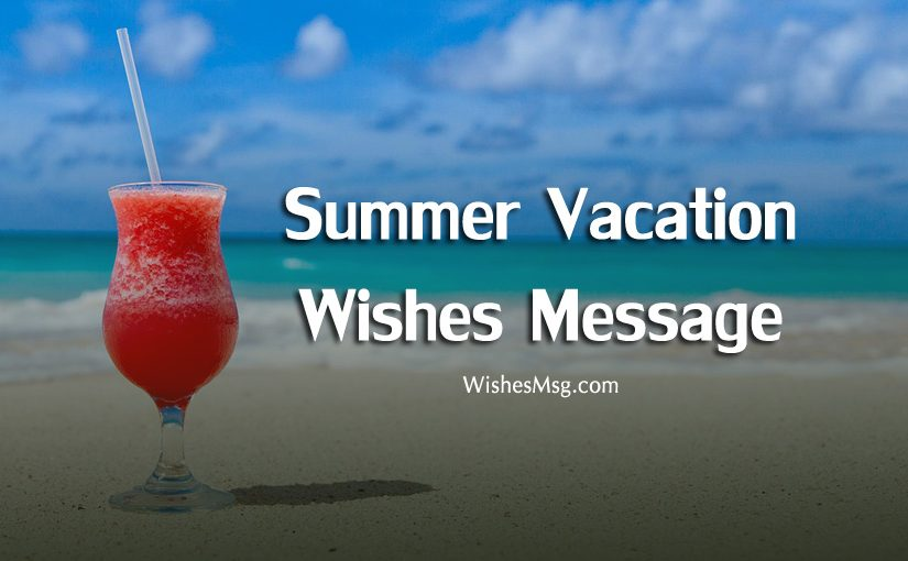 summer vacation wishes