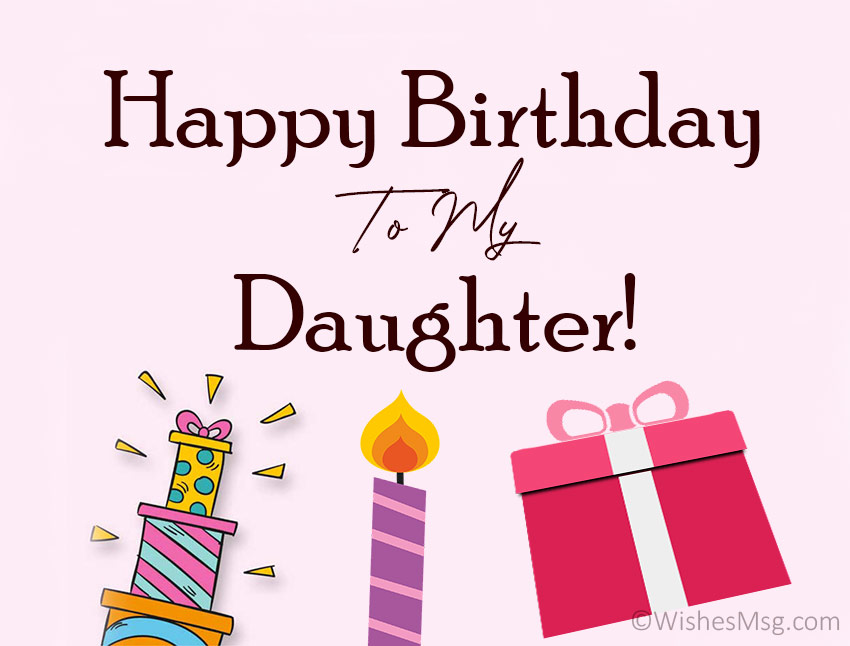 birthday wishes to my daughter