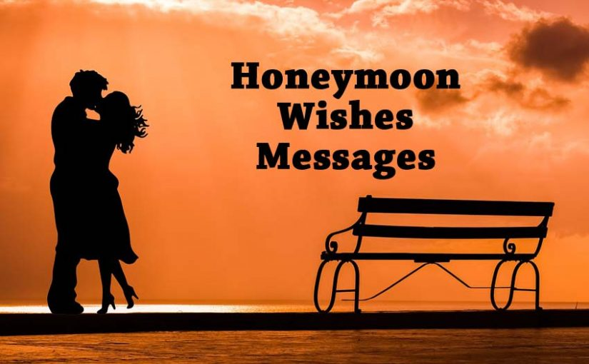 honeymoon wishes messages