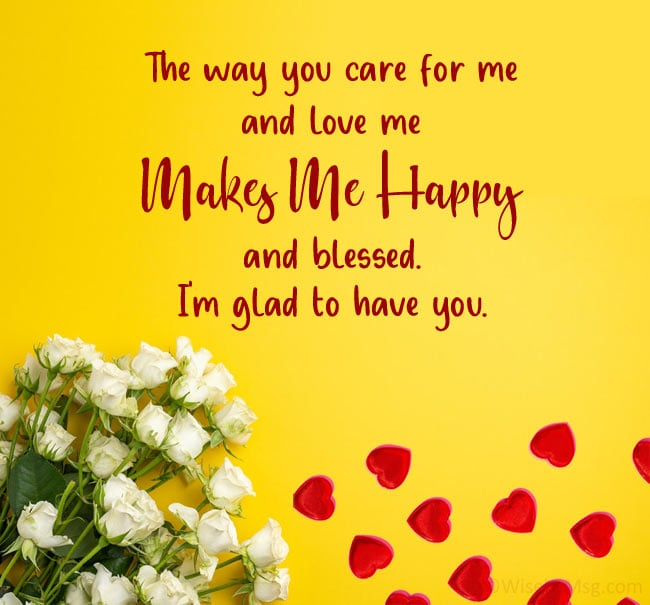 i'm so happy to have you in my life message