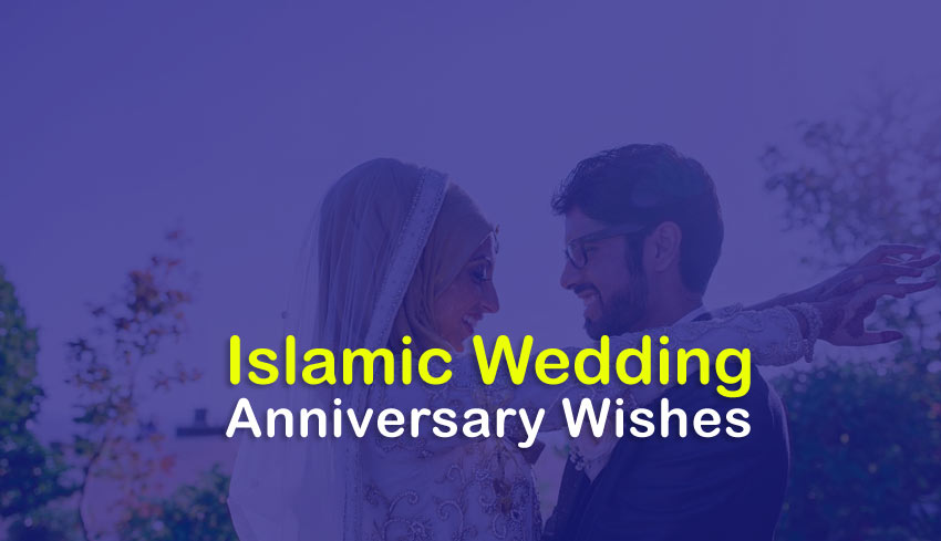 Islamic Anniversary Wishes For Couple Happy Anniversary Duas Wishesmsg