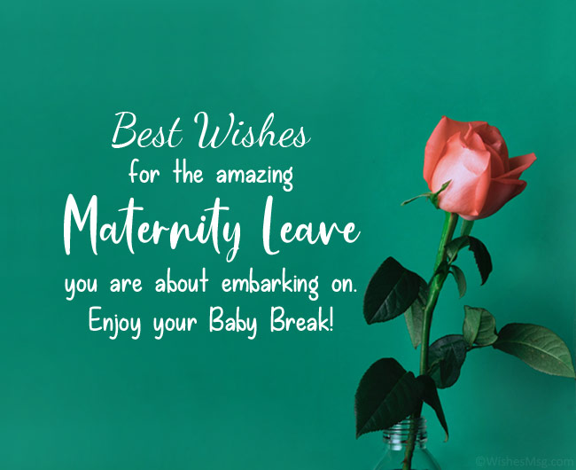 maternity leave wishes
