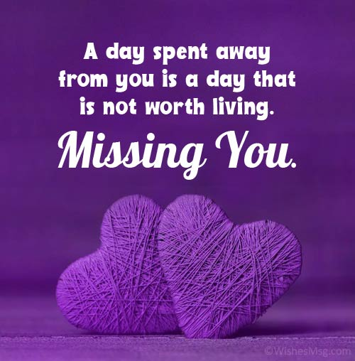 You badly missing quotes very Missing You