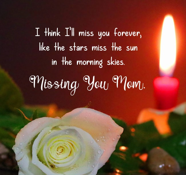missing you mom quotes after death
