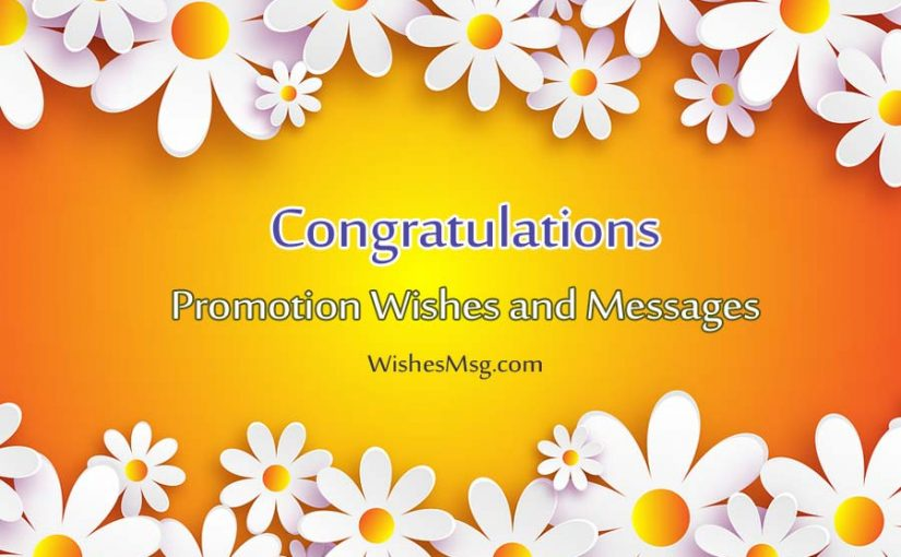 Job Promotion Wishes – Congratulation Messages For Promotion
