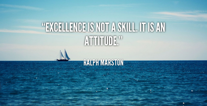 quote-ralph-marston-excellence-is-not-a-skill-it-is