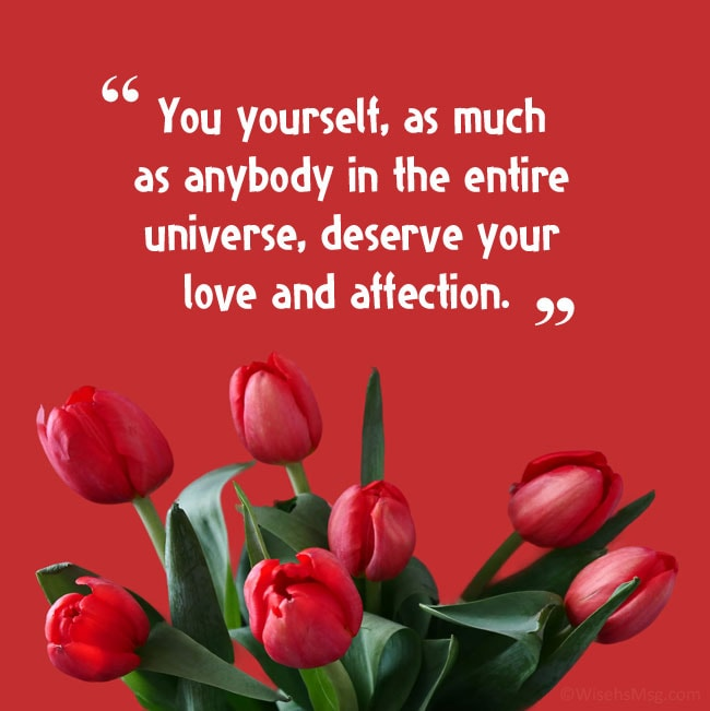 Love quotes worth self self about and 61 Self