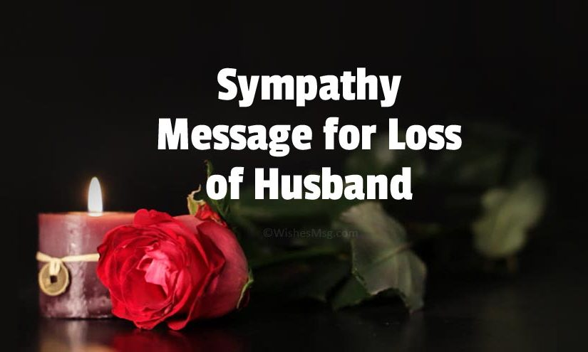 Sympathy Message for Loss of Husband