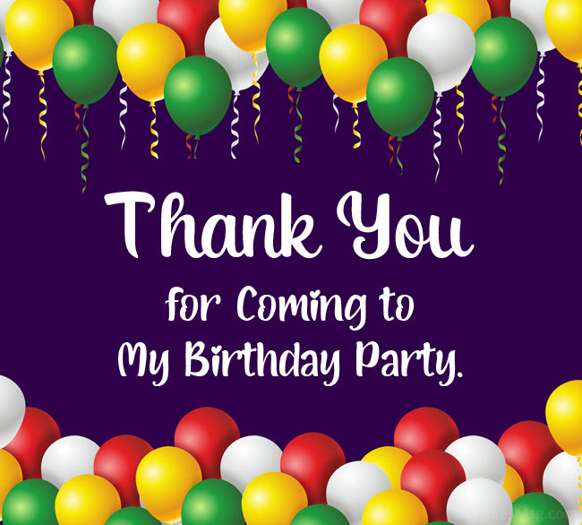 thank you for coming to my birthday party