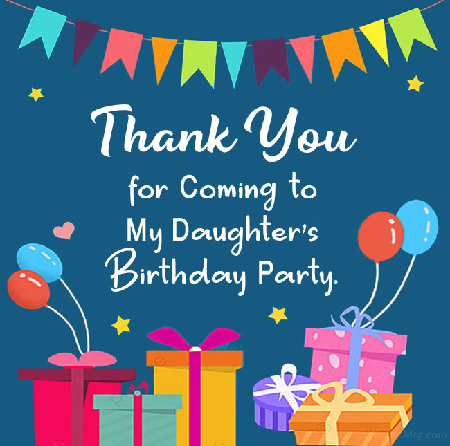 thank you for coming to my daughter's birthday party