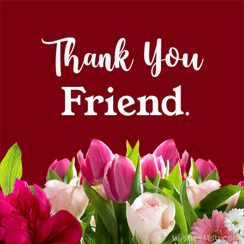 thank you message for a friend