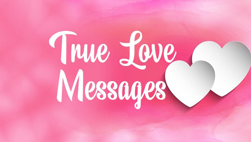 Romantic True Love Messages For Couple