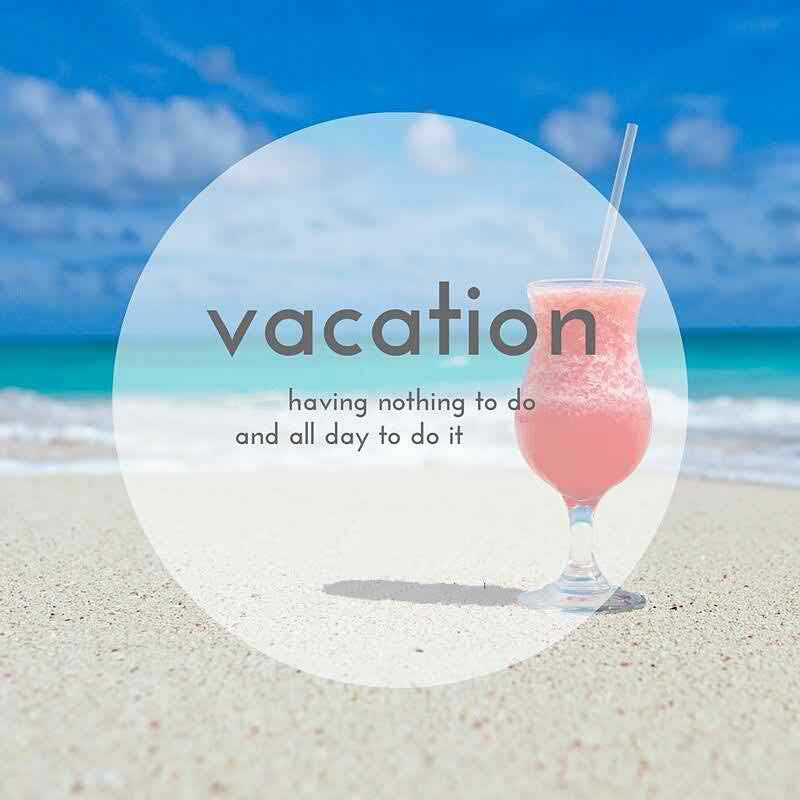 Vacation Wishes And Messages