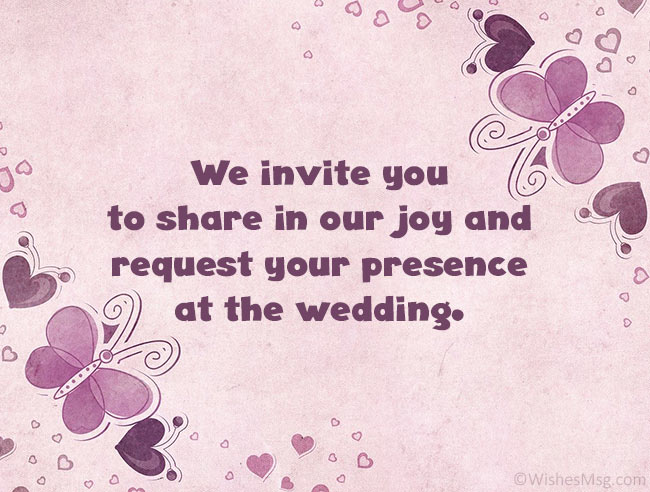 60 Wedding Invitation Messages And Wording Ideas Wishesmsg